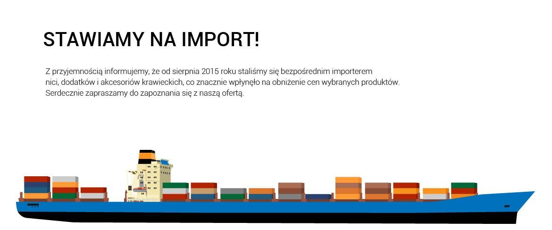Stawiamy na import!